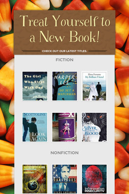 Treat Yourself to a New Book!