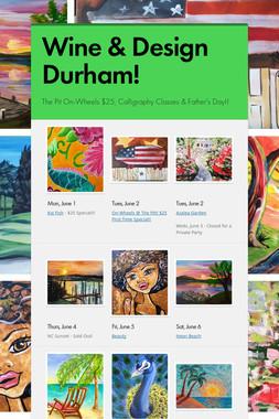 Wine & Design Durham!