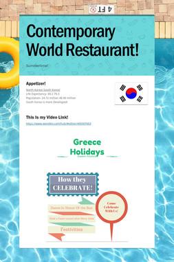 Contemporary World Restaurant!