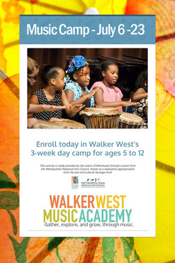 Music Camp - July 6 -23
