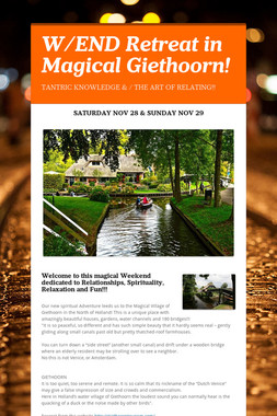 W/END Retreat in Magical Giethoorn!