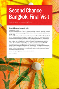 Second Chance Bangkok: Final Visit