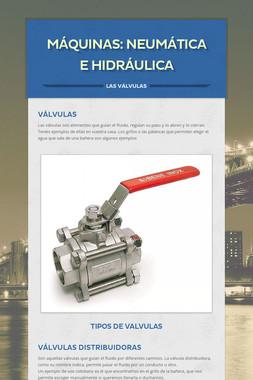 Máquinas: Neumática e Hidráulica