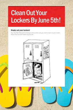 Clean Out Your Lockers By June 5th!