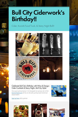Bull City Ciderwork's Birthday!!