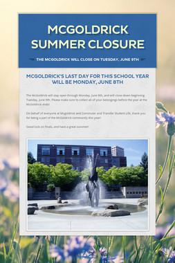 McGoldrick Summer Closure