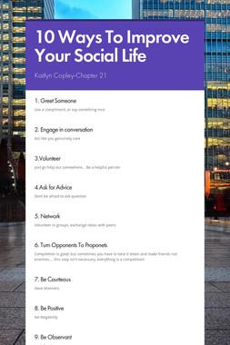 10 Ways To Improve Your Social Life