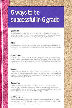 5 ways to be successful in 6 grade