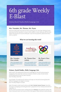 6th grade Weekly E-Blast