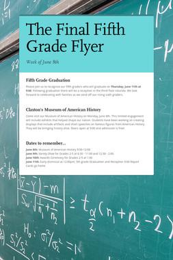 The Final Fifth Grade Flyer
