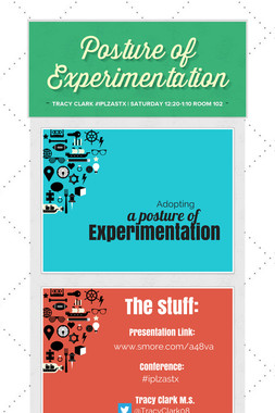 Posture of Experimentation