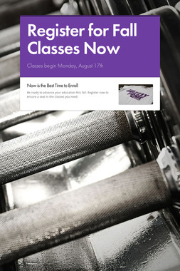 Register for Fall Classes Now