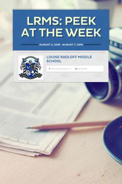 LRMS:              Peek at the Week