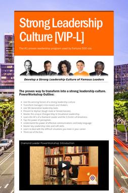 Strong Leadership Culture [VIP-L]