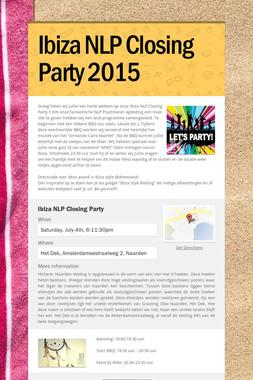 Ibiza NLP Closing Party 2015