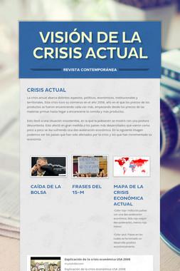 Visión de la crisis actual