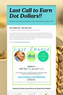 Last Call to Earn Dot Dollars!!