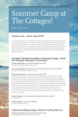 Summer Camp at The Cottages!