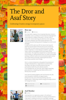 The Dror and Asaf Story