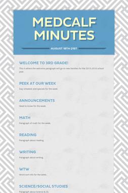 Medcalf Minutes