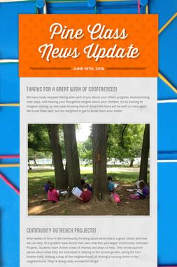 Pine Class News Update