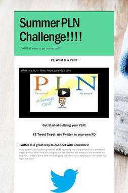 Summer PLN Challenge!!!!