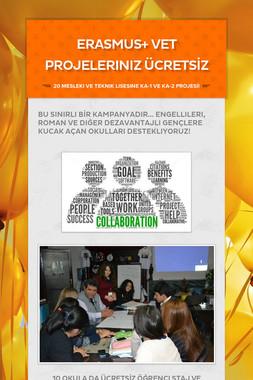 ERASMUS+ VET Projeleriniz ÜCRETSİZ