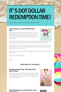 IT'S DOT DOLLAR REDEMPTION TIME!
