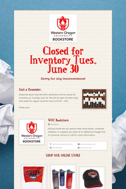Closed for Inventory Tues., June 30
