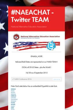 #NAEACHAT - Twitter TEAM