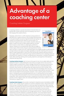 Advantage of a coaching center