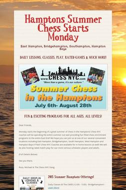 Hamptons Summer Chess Starts Monday