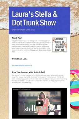 Laura's Stella & Dot Trunk Show