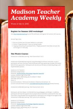 Madison Teacher Academy Weekly
