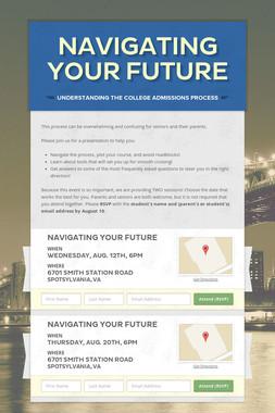 Navigating YOUR Future