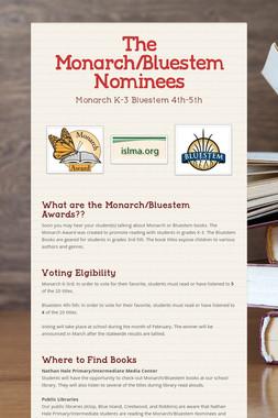 The Monarch/Bluestem Nominees