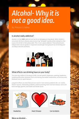 Alcohol- Why it is not a good idea.