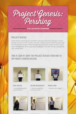 Project Genesis: Pershing