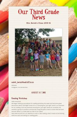 Our Third Grade News