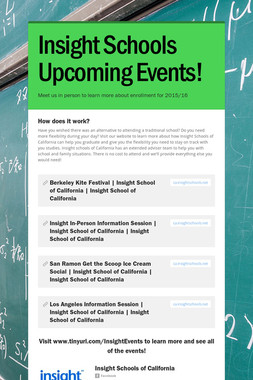 Insight Schools Upcoming Events!