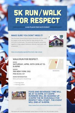 5K run/walk for respect