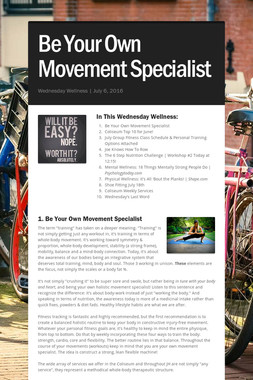 Be Your Own Movement Specialist