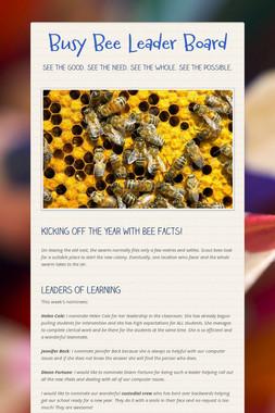 Busy Bee Leader Board