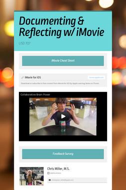 Documenting & Reflecting w/ iMovie