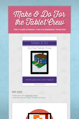 Make & Do For the Tablet Crew