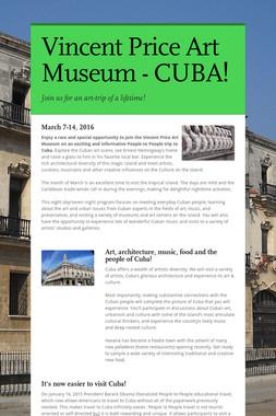 Vincent Price Art Museum - CUBA!