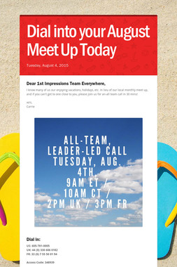 Dial into your August Meet Up Today