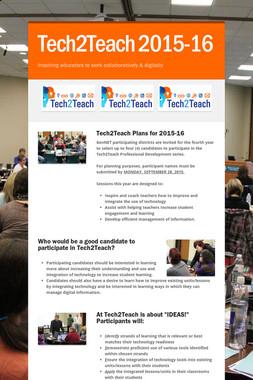 Tech2Teach 2015-16