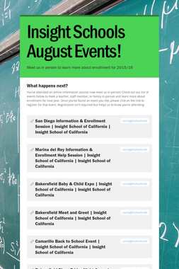 Insight Schools August Events!