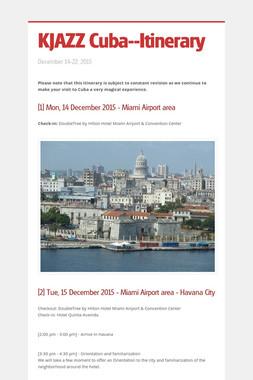 KJAZZ Cuba--Itinerary